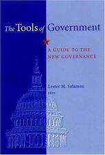 The Tools of Government : A Guide to the New Governance by Odus V. Elliott...