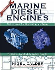 Marine Diesel Engines: Maintenance, Troubleshooting, and Repair Calder, Nigel Bo