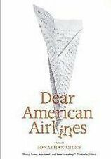 BOOK/AUDIOBOOK CD Jonathan Miles Novel Fiction DEAR AMERICAN AIRLINES