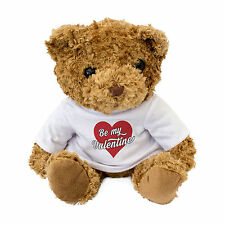 NEW - BE MY VALENTINE - Cute And Cuddly Teddy Bear - Gift Present