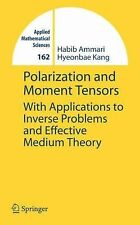 Polarization and Moment Tensors: With Applications to Inverse Problems-ExLibrary