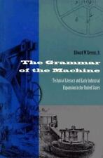 The Grammar of the Machine: Technical Literacy and Early Industrial Expansion in