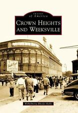Crown Heights and Weeksville (Images of America)-ExLibrary