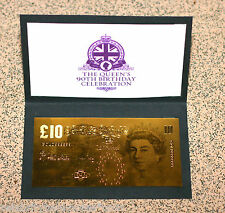 PURE 24K GOLD ** £10 ** QUEENS 90TH BIRTHDAY - 9.999 PROOF Banknote/Bill RARE*