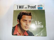 "VIC DANA DOLTON USA NO 51 1962 7"" 45 VINYL I WILL PROUD"