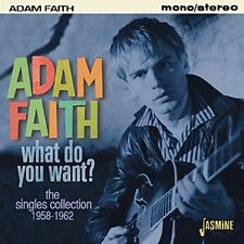 What Do You Want?: The Singles Collection, 1958-1962 by Adam Faith (CD,...