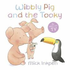 Wibbly Pig and the Tooky, Inkpen, Mick, New Books