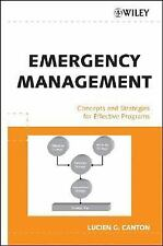 Emergency Management : Concepts and Strategies for Effective Programs by...