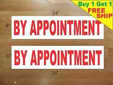 "BY APPOINTMENT 6""x24"" REAL ESTATE RIDER SIGNS Buy 1 Get 1 FREE 2 Sided"