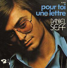 DANIEL SEFF POUR TOI UNE LETTRE / LA FILLE D'UN ETE FRENCH 45 SINGLE