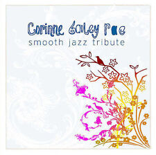 Corrine Bailey Rae -  Smooth Jazz Tribute To - New Factory Sealed CD