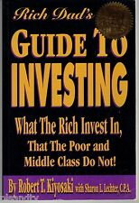 ROBERT KIYOSAKI Rich Dad's GUIDE TO INVESTING What The Rich Invest In
