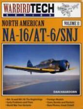 North American NA-16 / AT-6 / SNJ - Warbird Tech Vol. 11, Hagedorn, Dan, Very Go
