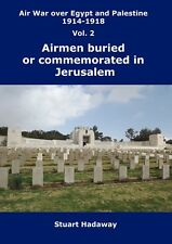 Airmen buried or commemorated in Jerusalem War Cemetery, Israel, 1914-1918