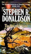 The Second Chronicles Thomas Covenant the Unbeliever Ser.: The Wounded Land 1...