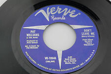 Pat Williams & Band: Don't Leave Me / 'The Music Scene' theme  [Unplayed Copy]