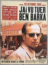Affiche J'AI VU TUER BEN BARKA Serge Le Péron CHARLES BERLING 40x60cm *