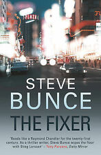 The Fixer by Steve Bunce (Paperback, 2010)