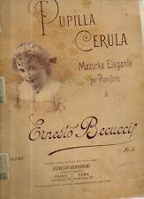 SC9 SPARTITO Pupilla Cerula E. Becucci pianoforte Contessa V.Chifenti-Ferroni