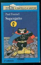 FOURNEL PAUL SUPERGATTO PIEMME 1994 IL BATTELLO A VAPORE ILLUSTRAZIONI POULOT