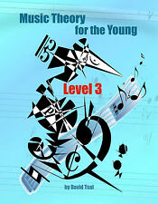 Music Theory for the Young, Level 3