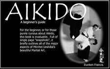 Aikido: A Beginner's Guide,Francis, Dunken,Excellent Book mon0000050728