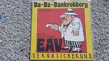 EAV/ Erste Allgemeine Verunsicherung - Ba-Bankrobbery 12'' Vinyl SUNG IN ENGLISH