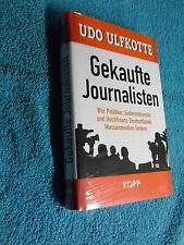 Udo Ulfkotte: Gekaufte Journalisten