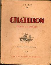 Chatillon-lez-Paris  village de banlieue par R.Croze