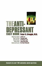 The Anti-Depressant Fact Book: What Your Doctor Won't Tell You About Prozac, Zol