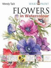 Flowers in Watercolour (What to Paint)-ExLibrary