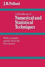 A Handbook of Numerical and Statistical Techniques : With Examples Mainly fro...