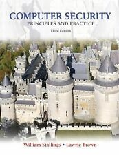 Computer Security : Principles and Practice by William Stallings and Lawrie...