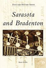 Sarasota & Bradenton  (FL)  (Postcard History), Bonnie Wilpon, New Book