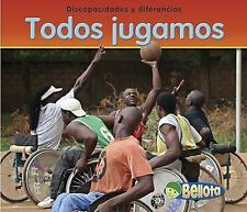 Todos jugamos (We All Play) (Bellota) (Spanish Edition)