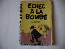 MINI RÉCIT SPIROU N°28 ÉCHEC A LA BOMBE