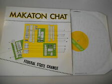 "LP Indie Makaton Chat - Federal State Change 12"" (3 Song) STATIK"