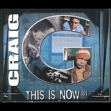 This Is Now Craig G MUSIC CD