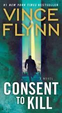 Consent to Kill by Vince Flynn *Mitch Rapp* (2006 Trade-size PB) Comb ship avail