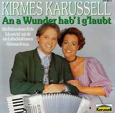 KIRMES-KARUSSELL : AN A WUNDER HOB I G'LAUBT / CD (KARUSSELL 519 987-2)