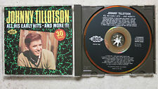 Johnny Tillotson ‎– All His Early Hits - And More!!!!     CD  like new