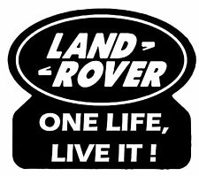 LD Land Rover One Life Live It 01 Vinyl Car Decal Sticker 16cm x 14cm