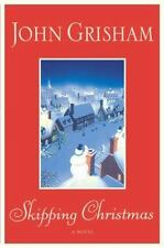 Skipping Christmas by John Grisham (2001, Hardcover, First Edition)