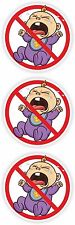 3x No Cry Babies Sticker for Bumper Hard Hat Helmet 2""