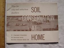 1962 Soil Conservation at Home Booklet. USDA. Tips for city and suburban dweller