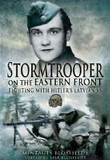 Stormtrooper on the Eastern Front: Fighting with Hitler - Blosfelds, Mint NEW Ha