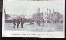 1902  -  SAINT PIERRE  INCENDIE PALAIS JUSTICE MIQUELON