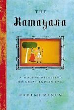 The Ramayana : A Modern Retelling of the Great Indian Epic by Ramesh Menon...