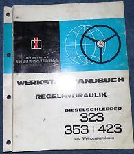 IHC Schlepper Regelhydraulik 323 , 353 , 423 Werkstatt Handbuch