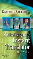 Medical Language Instant Translator, 3e (Chabner, Medical Language Instant Trans